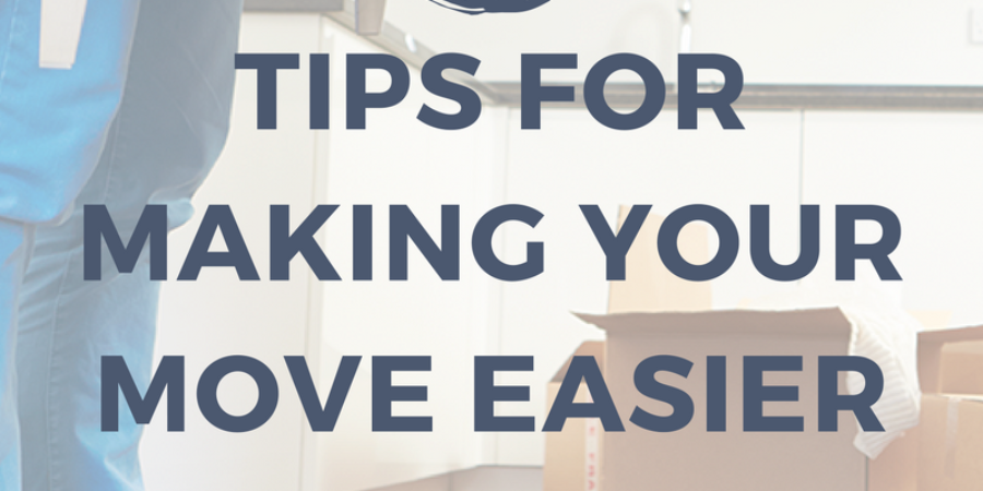 10 Tips to Make Your Next Move Easier