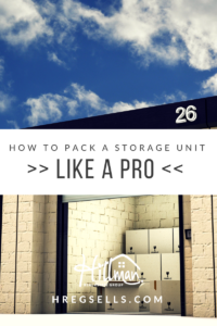 Hillman Real Estate Group: How to Pack a Storage Unit Like a Pro