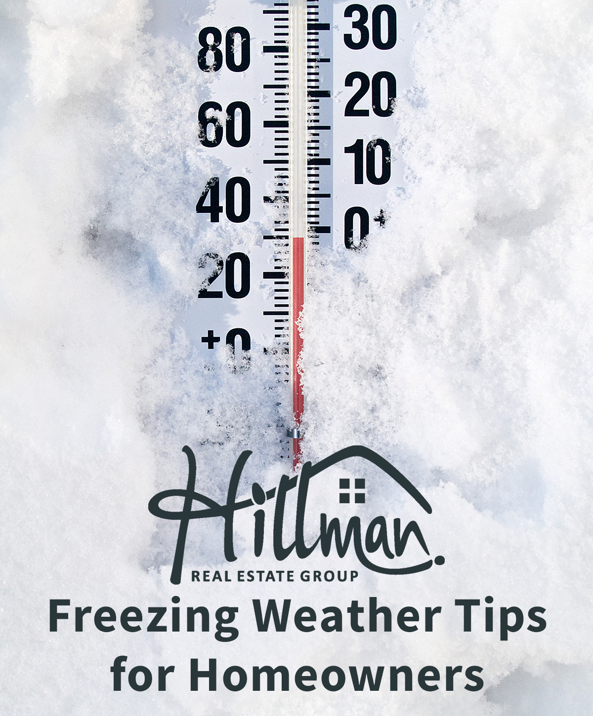 Hillman Real Estate Group shares winter weather tips for homeowners