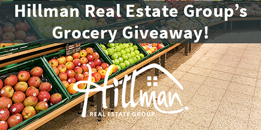 Let Hillman Real Estate Group Pick up the Tab on Your next Grocery Run!