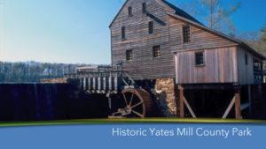 Historic Yates Mill Park
