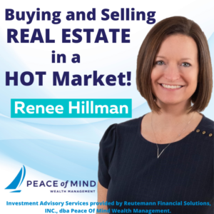 HREG's Renée Hillman Talks About Buying and Selling Real Estate in a Hot Market on Secure Your Retirement Podcast